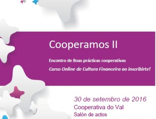 """Cooperamos II: """"Encontro de Boas Prácticas Cooperativas"""" e """"Curso online de Cultura Financeira"""""""