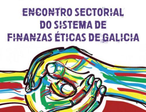 Encontro das Iniciativas de Finanzas Éticas en Galicia | Vigo