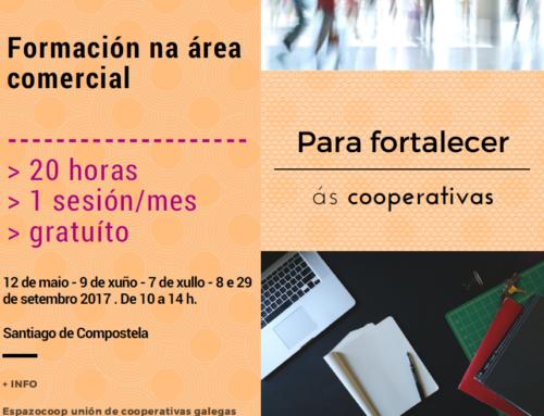 Formación comercial para fortalecer ás cooperativas | Nova sesión: 7 de xullo