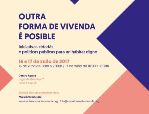 Outra Forma de Vivenda é Posible | 16-17 / xuño A Coruña