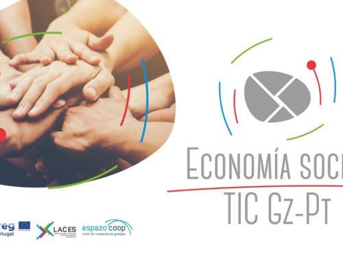 Iniciamos ECONOMÍA SOCIAL TIC | Canle divulgativo na Rede do Proxecto Laces