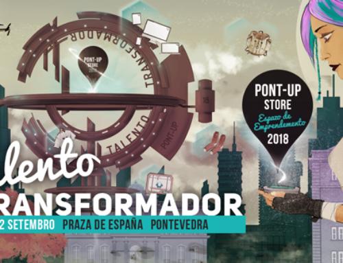 Inscricións Abertas! Pont-Up Store 2018, 20-22 Setembro, Pontevedra | Candidaturas ata 8/xullo