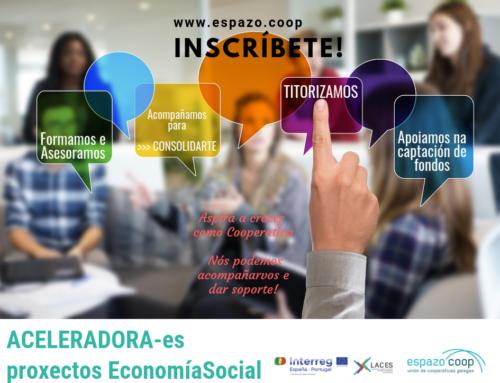 'Aceleradora de Proxectos de Economía Social' – LACES | Convocatoria aberta!