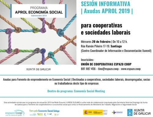 Sesión informativa: Axudas Aprol Economía Social 2019 | Meeting 20/febreiro – Santiago