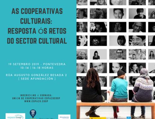 As cooperativas culturais: resposta ós retos do sector cultural / 19 setembro / Pontevedra