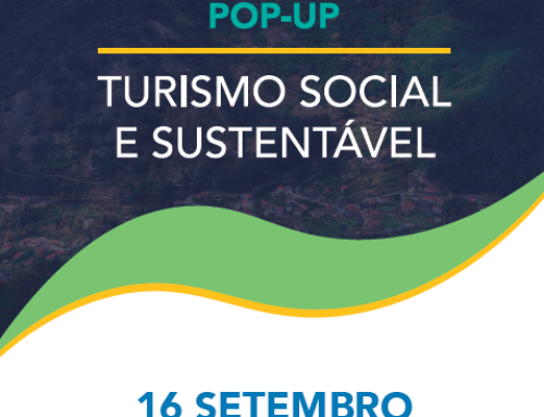 Pop Up 'Turismo Social y Sostenible' | 16 septiembre, Arcos de Valdevez-Portugal