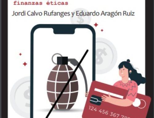 """""""Da Banca Armada áBanca Ética. Dez claves para pasarse ás finanzas éticas"""""""