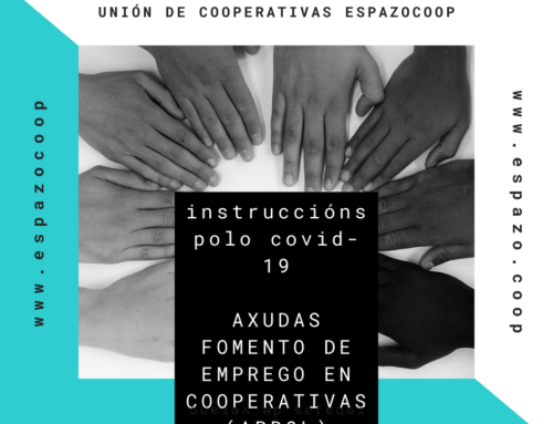 Instruccións polo Covid-19 | Axudas Fomento do Emprego en Cooperativas