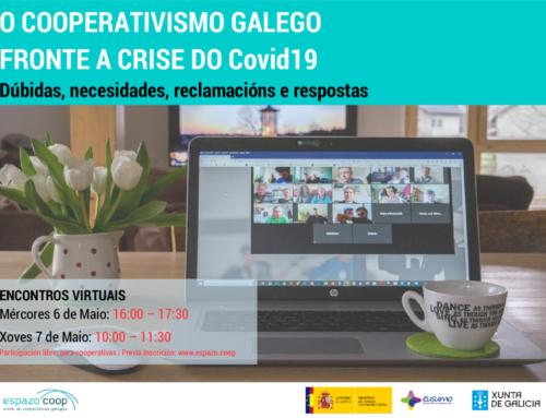 | Encontros virtuais Espazo Coop | O cooperativismo galego fronte á crise docovid | 6 e 7 de maio