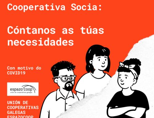 Consulta| Canalizar reclamacións e demandas das cooperativas socias | Covid19