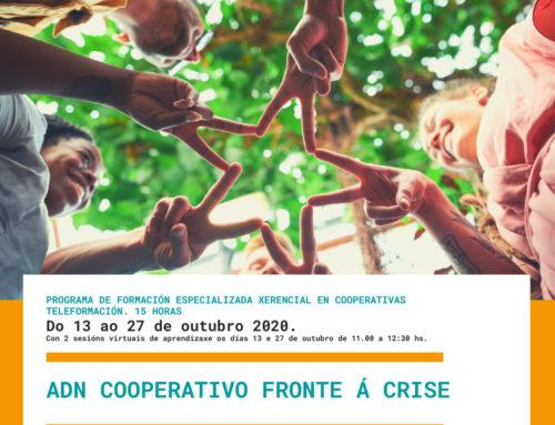 ADN cooperativo fronte á crise || Teleformación. Inicio 13/outubro