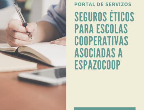 Portal de seguros éticos para escuelas cooperativas asociadas a EspazoCoop
