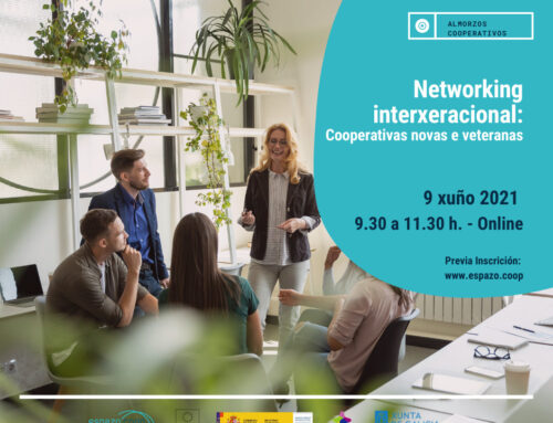 Networking Interxeracional: cooperativas novas e veteranas || 9 de xuño